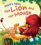 The Lion and the Mouse: Aesop's Fables