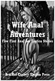 img - for Wife Anal Adventures: Five First Anal Sex Erotica Stories book / textbook / text book