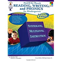 Month-by-month Reading, Writing, and Phonics for Kindergarten