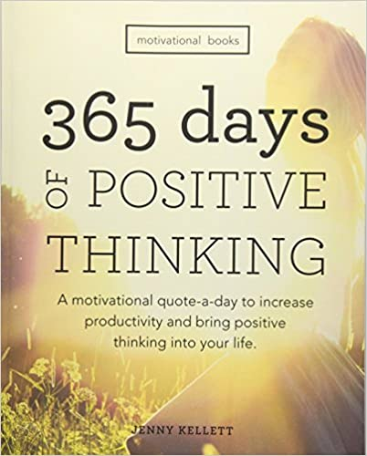 Motivational Books: 365 Days of Positive Thinking: A ...