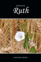 Ruth (KJV) (The Holy Bible, King James Version) (Volume 9) Paperback