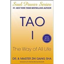 Tao I: The Way of All Life