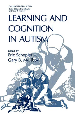 Learning and Cognition in Autism (Current Issues in Autism)