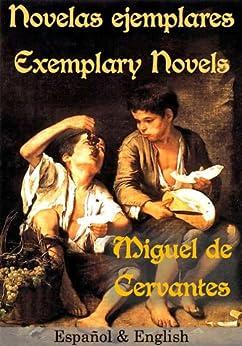 novelas ejemplares   exemplary novels espa ol amp english