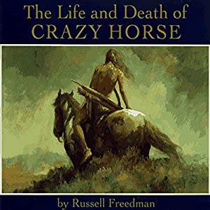 The Life and Death of Crazy Horse Audiobook