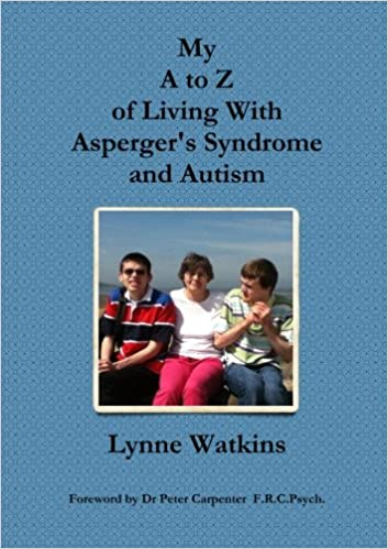 My A to Z of Living With Asperger's Syndrome and Autism