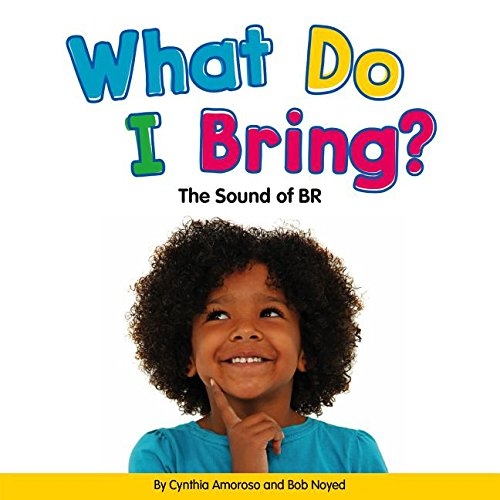 What Do I Bring? the Sound of Br (Blends)