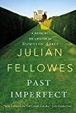 Past Imperfect: A Novel (English Edition)
