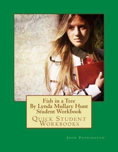 Fish in a Tree By Lynda Mullary Hunt Student Workbook: Quick Student Workbooks