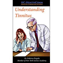Understanding Tinnitus: Full Illustrated