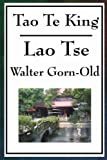 Tao Te King, Lao Tzu and Walter Gorn-Old, 1604593989