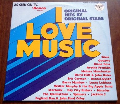 As Seen On TV: Ronco Presents: Original Hits by Original Stars: I Love Music (Forget Set Rotisserie And It)