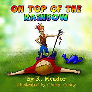 On Top of the Rainbow Audiobook