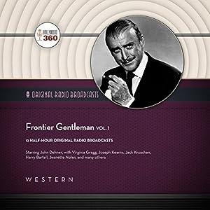 Frontier Gentleman, Vol. 1 Radio/TV Program
