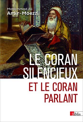 Le Coran silencieux et le Coran parlant (Biblis) (French Edition)