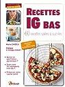 Recettes à IG Bas : 60 recettes salées et sucrées par Chioca