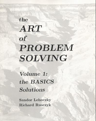 The Art of Problem Solving, Vol. 1: The Basics Solutions Manual