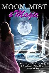 Moon, Mist, & Magic: A Paranormal Romance Anthology