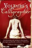 Front cover for the book Voltaire's Calligrapher by Pablo De Santis