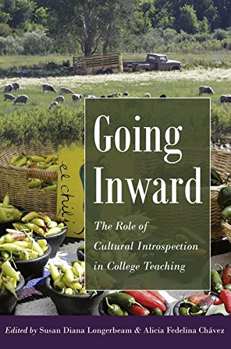 Going Inward: The Role of Cultural Introspection in College Teaching (Higher Ed)