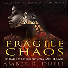 Fragile Chaos Audiobook by Amber R Duell Narrated by Bradley Pittman & Jamie Lee-Lewis