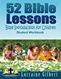 52 Bible Lessons: Bible Introduction for