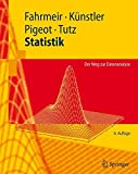 Statistik: Der Weg zur Datenanalyse (Springer-Lehrbuch) (German Edition)