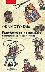 Fantômes et samouraïs: Hanshichi mène l'enquête à Edo