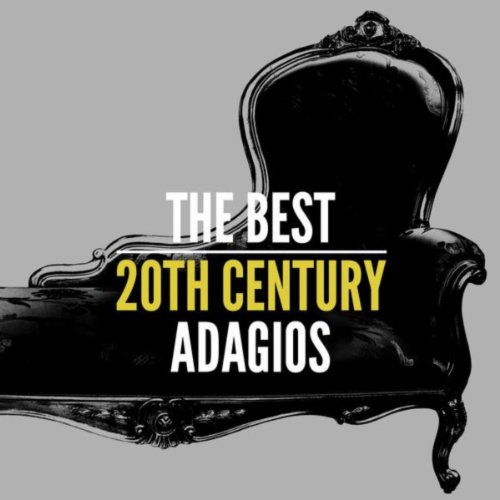 The Best 20th Century Adagios