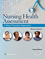 Nursing Health Assessment: A Best Practice Approach, 3rd Edition Front Cover