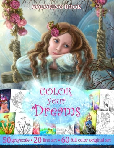COLOR YOU DREAMS .Adult Coloring Book.: Gift for friends ()