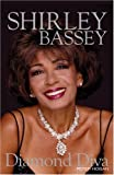 img - for Shirley Bassey: Diamond Diva by Hogan Peter (2008-05-12) Hardcover book / textbook / text book