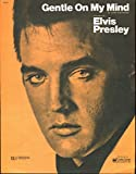 img - for Gentle On My Mind (Elvis Presley Cover) book / textbook / text book