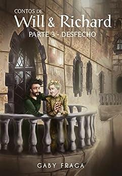 Desfecho (Contos de Will e Richard Livro 3) por [Fraga, Gaby, Lopes, Thais]