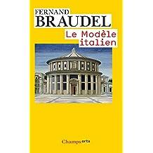 Le Modèle italien (Champs Arts t. 612) (French Edition)