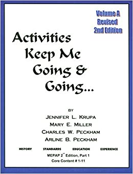Activities Keep Me Going and Going, Volume A (Activities Keep Me Going & Going) by Jennifer Krupa (2011-01-01)