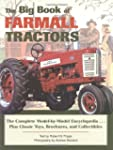 The Big Book of Farmall Tractors: The...