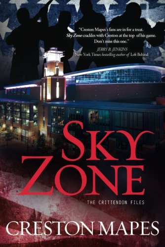 Sky Zone  A Novel  The Crittendon Files