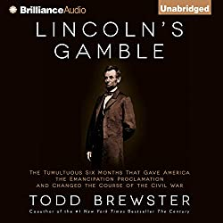 Lincoln's Gamble
