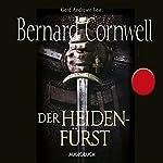 Der Heidenfürst (Uhtred 7)   Bernard Cornwell