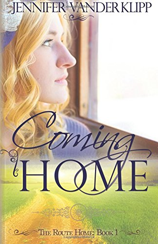 Coming Home: The Route Home: Book 1 (Volume 1)