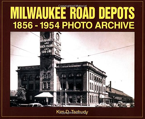(Milwaukee Road Depots 1856-1954 Photo Archive )