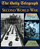 The Illustrated History of WWII, John Ray, 0297846639