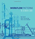 Workflow Patterns: The Definitive Guide (Information Systems)