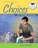 Choices for College Success, Piscitelli, Steve, 032194416X