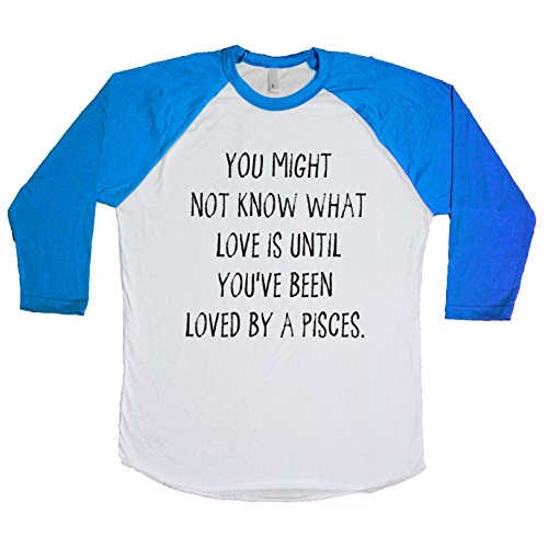 You Might not Know What Love is Until You've Been Loved a Pisces. Unisex Baseball Tee White-Royal X-Small