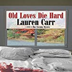 Old Loves Die Hard: A Mac Faraday Mystery | Lauren Carr