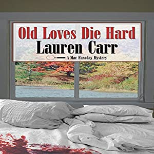 Old Loves Die Hard Audiobook