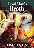 img - for Dead Man's Broth (The Neil Marshall Mysteries) (Volume 5) book / textbook / text book