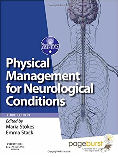 Physical management for neurological conditions formerly physical physical management for neurological conditions formerly physical management in neurological rehabilitation 3e physiotherapy essentials 3rd edition fandeluxe Choice Image